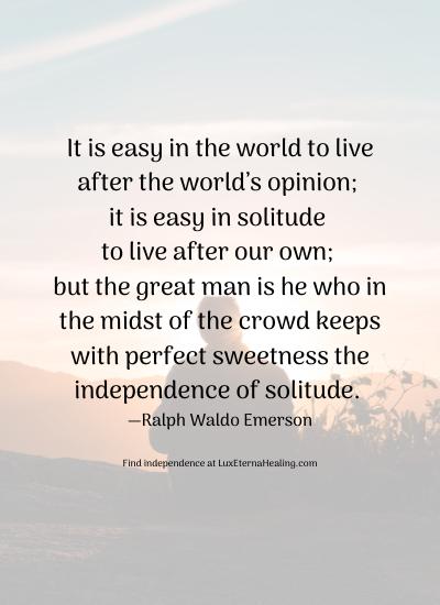 Independence of Solitude Blog