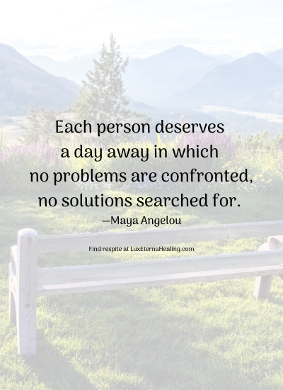Each person deserves a day away. Period. It's not a competition to see how much you have accomplished to deserve a day away. You deserve a day away because you do. Now that we have that all cleared up, what would you add to the list for your day away?